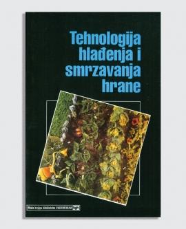 Tehnologija hlađenja i smrzavanja hrane